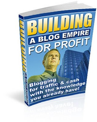 Product picture Building a Blog Empire for Profit
